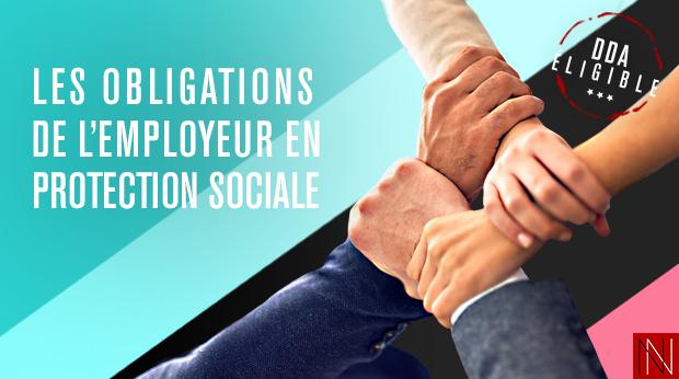 LES OBLIGATIONS DE L'EMPLOYEUR EN PROTECTION SOCIALE COMPLÉMENTAIRE