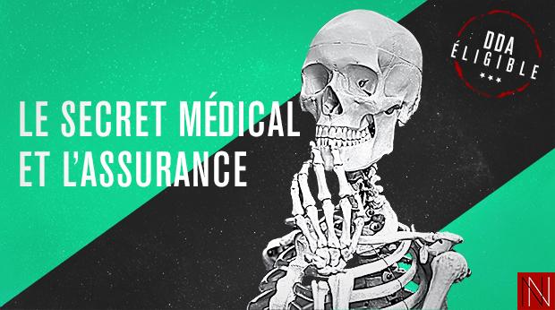 Le secret médical et l'assurance