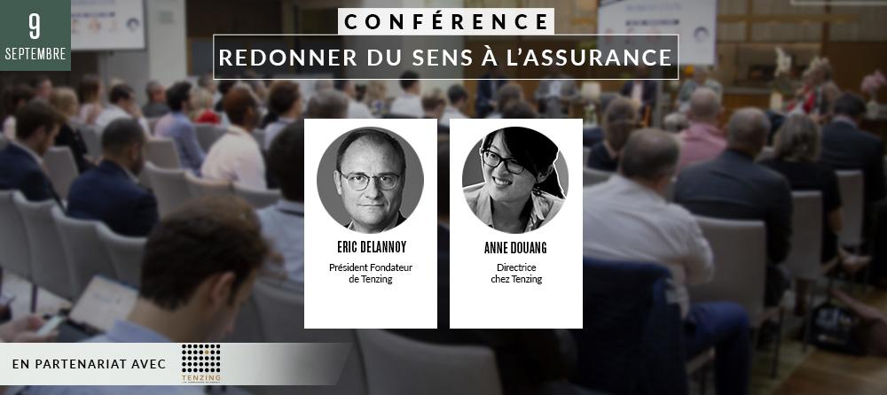 Conférence 1 : « Redonner du sens à l'assurance »