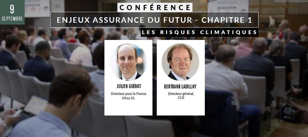 Conférence 2 « Enjeux assurance du futur - chapitre 1 : les risques climatiques»