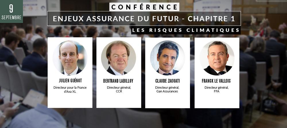 Conférence 2 : « Enjeux assurance du futur - chapitre 1 : les risques climatiques»