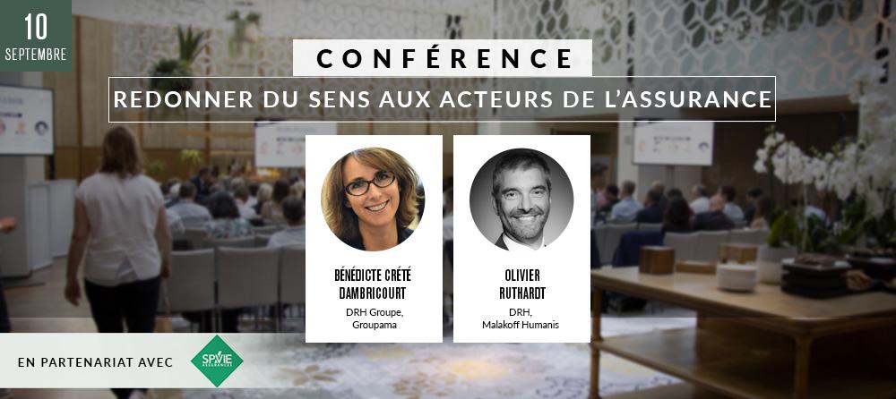 Conférence 3 « Redonner du sens aux acteurs de l'assurance» en partenariat avec SPVIE Assurances