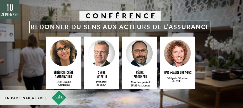 Conférence 3 : « Redonner du sens aux acteurs de l'assurance» en partenariat avec SPVIE Assurances