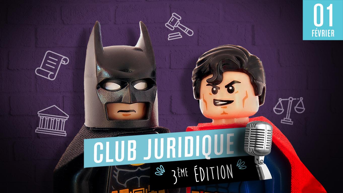 Club Juridique - 3ème édition