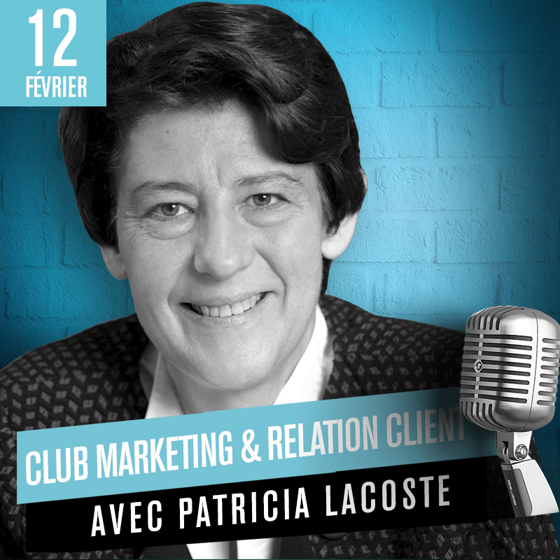 Club Marketing & Relation Client - 1ère édition