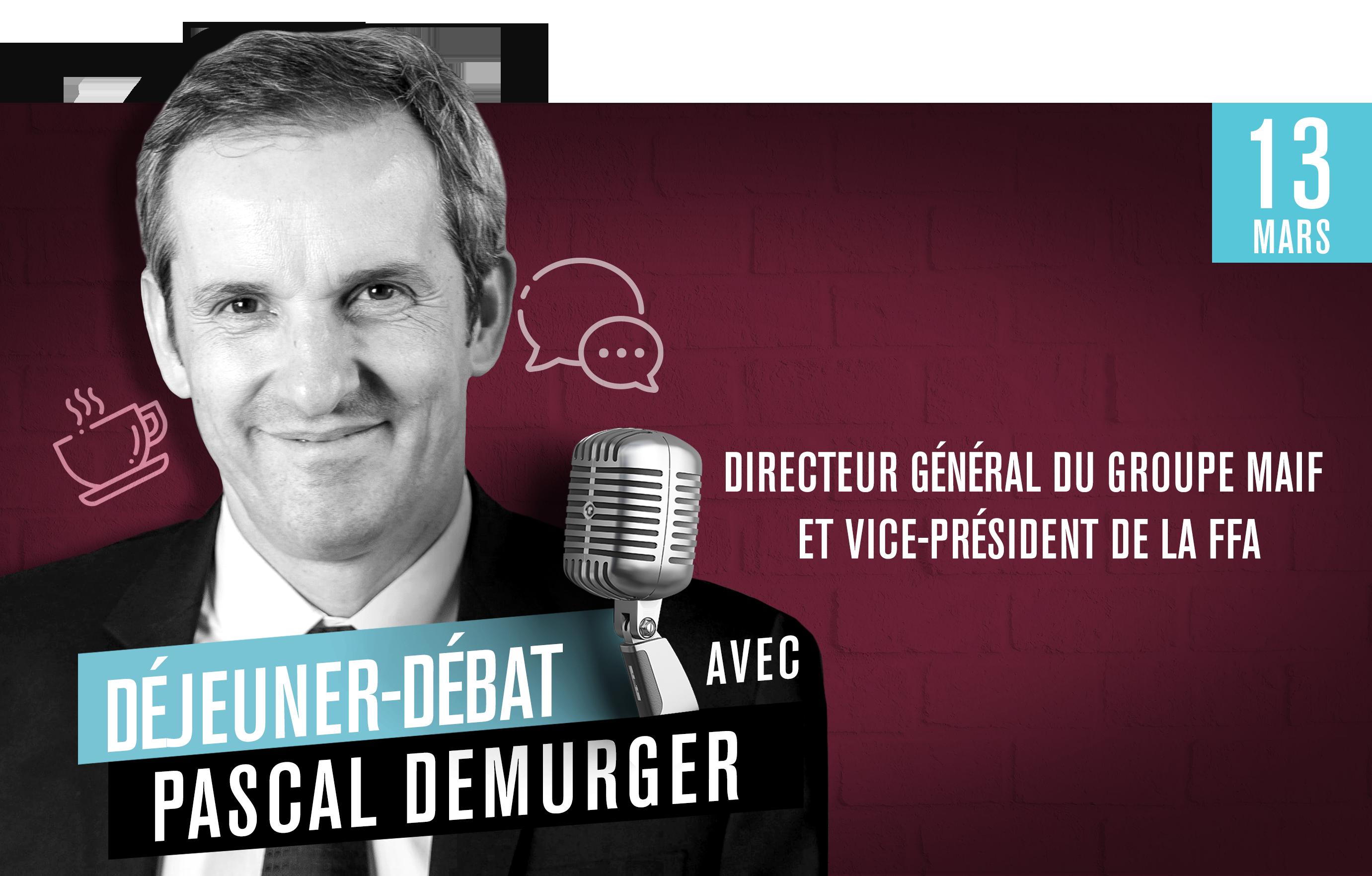 Déjeuner Débat avec Pascal Demurger, directeur général du groupe MAIF et vice-président de la FFA