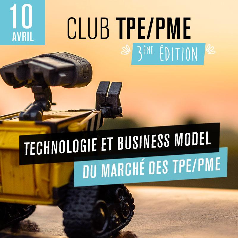 Club TPE/PME - 3ème édition