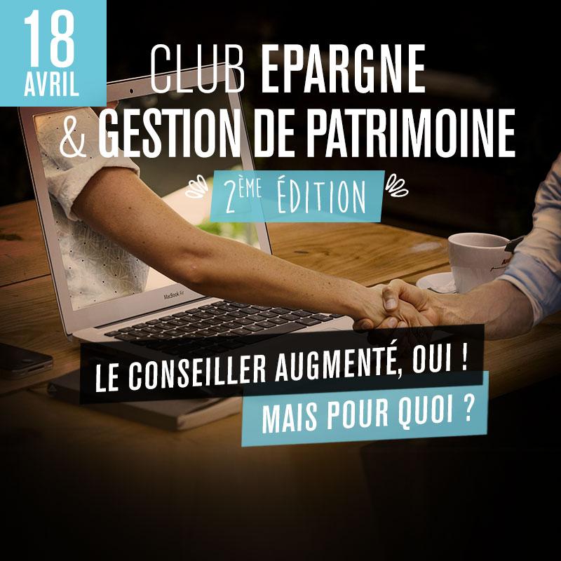 Club Épargne / Gestion de Patrimoine - 2ème édition