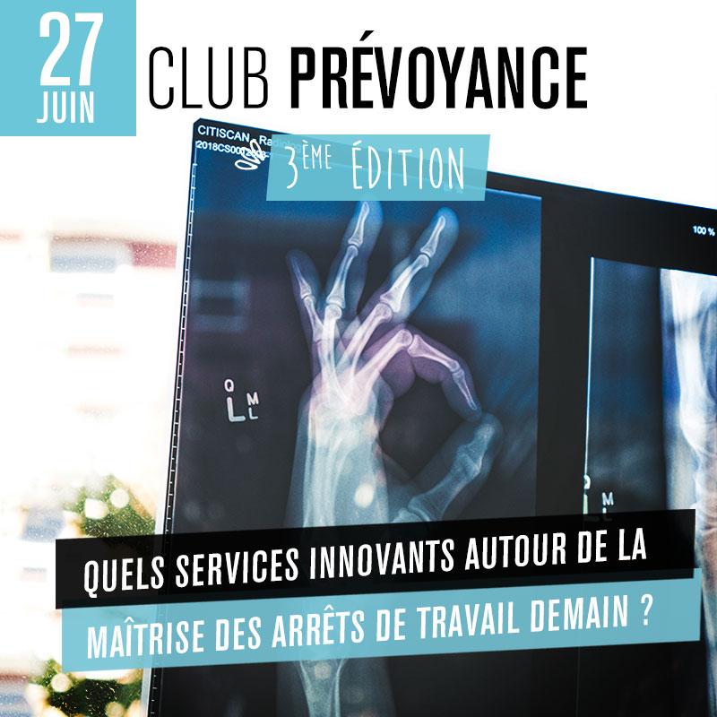 Club prévoyance - 3ème édition