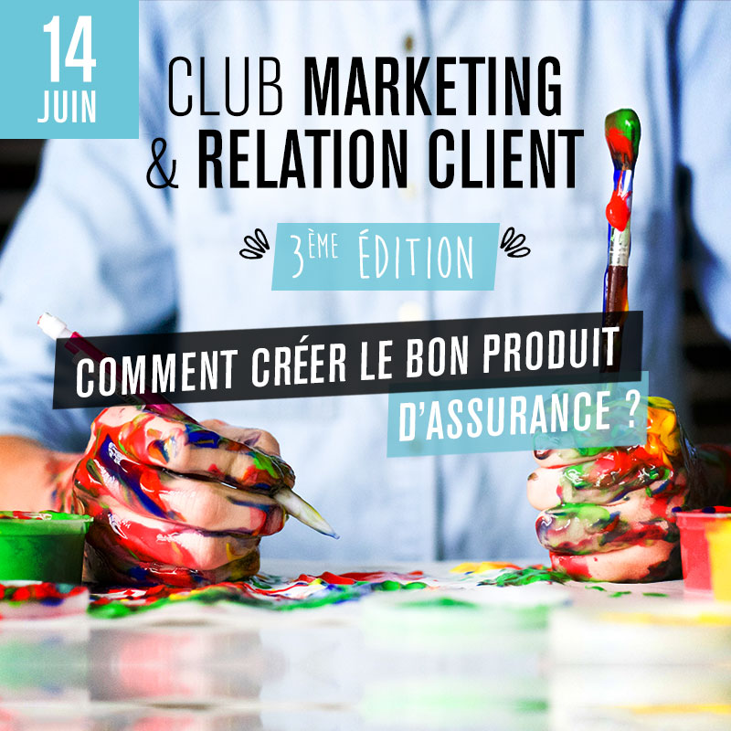 Club Marketing & Relation Client - 3ème édition