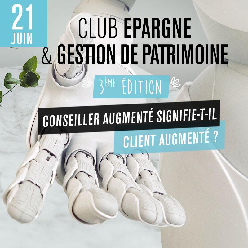 Club Épargne / Gestion de Patrimoine - 3ème édition