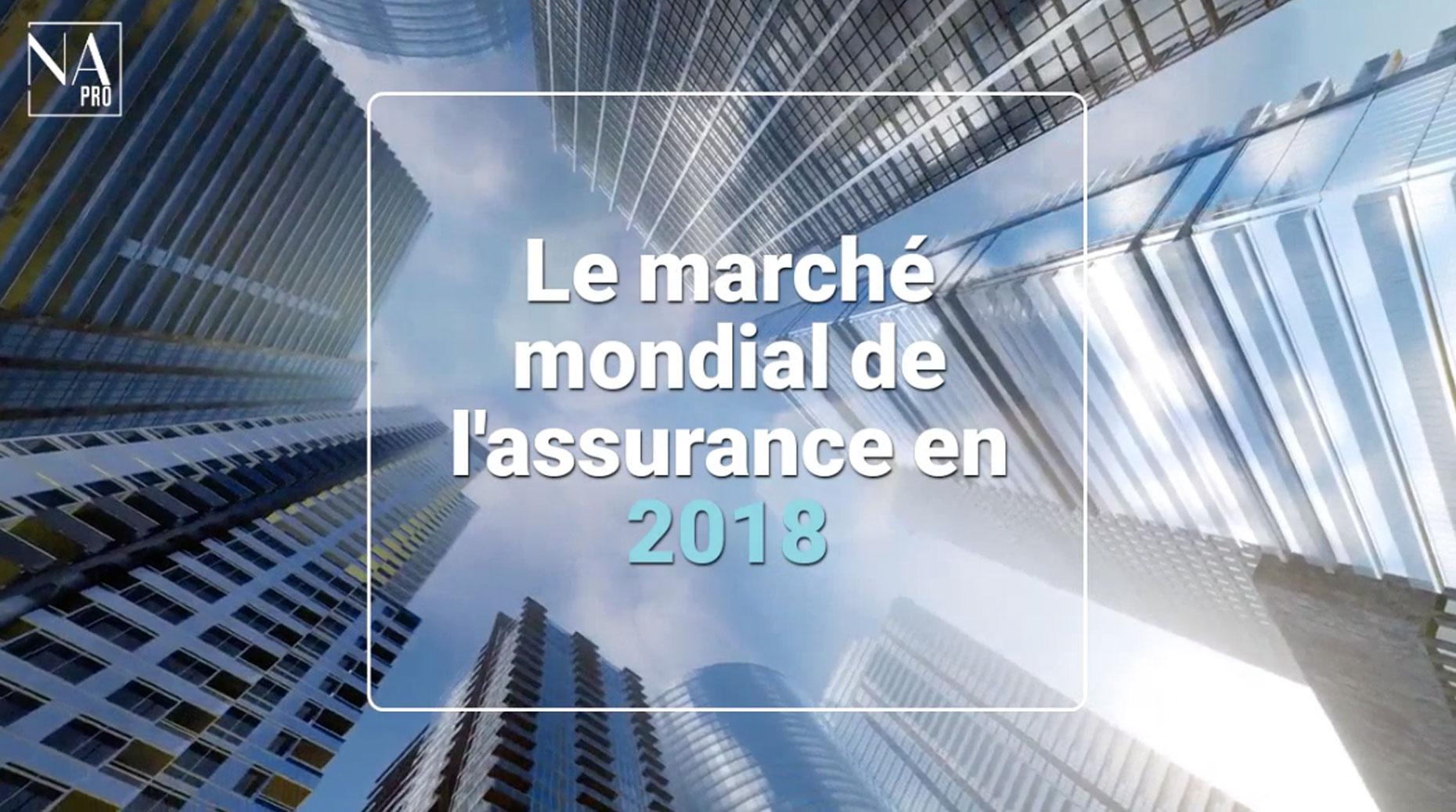Story  : Le marché mondial de l'assurance en 2018