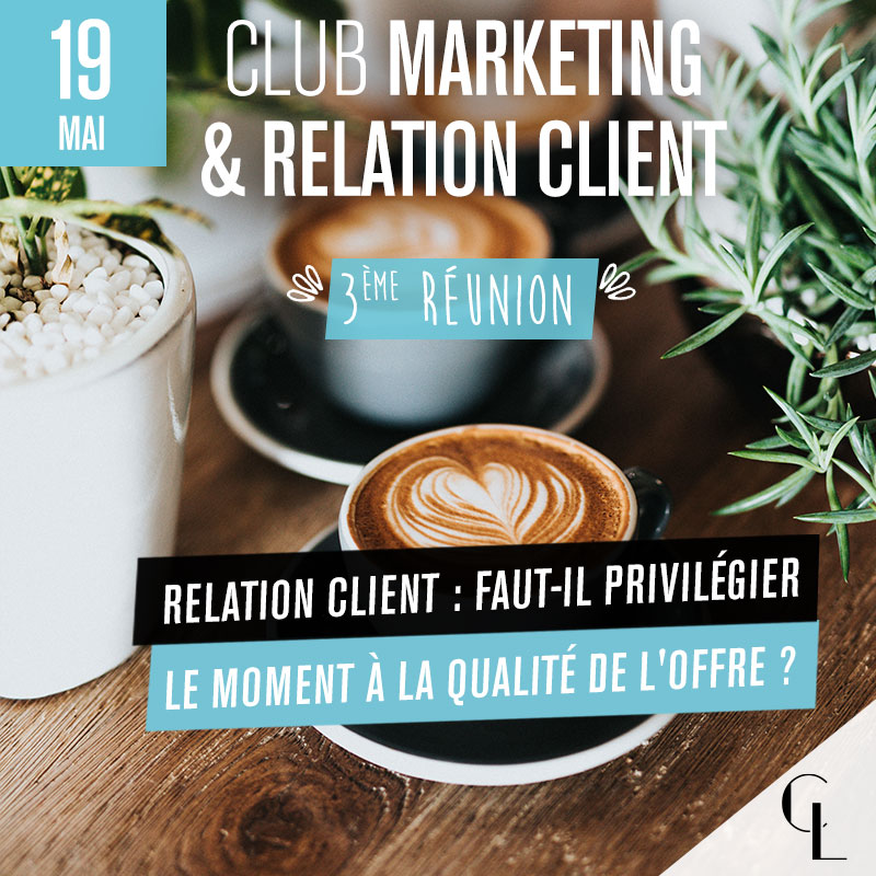 Club Marketing - 3ème réunion