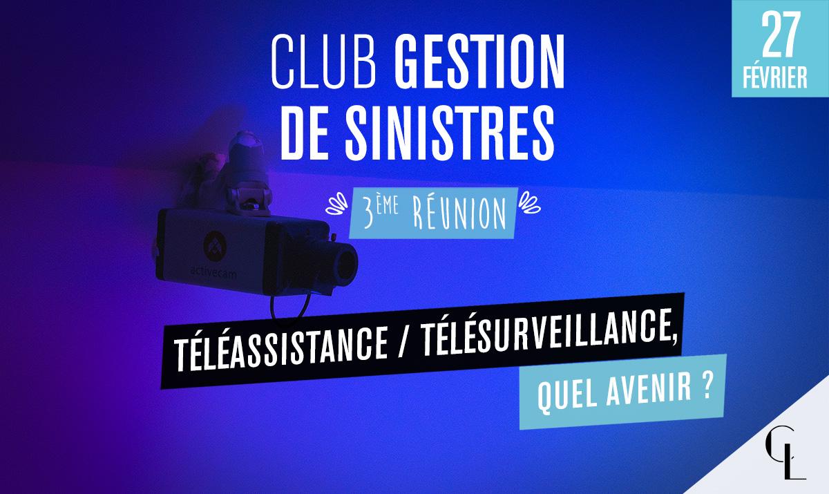 Club Gestion de Sinistres - 3ème réunion