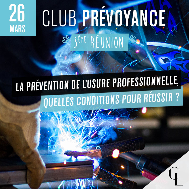 Club Prévoyance - 3ème réunion