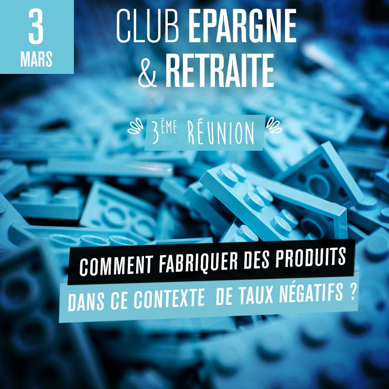 Club Epargne/Retraite - 3ème réunion