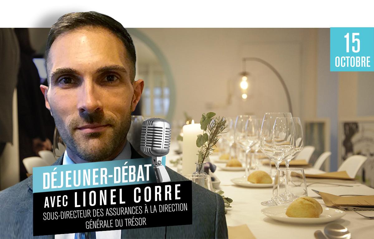 Déjeuner Débat avec Lionel Corre, sous-directeur des assurances à la Direction générale du Trésor