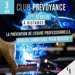 Troisième réunion du Club Prévoyance du Cercle Lab : La prévention de l'usure professionnelle : quelle conditions pour réussir ?