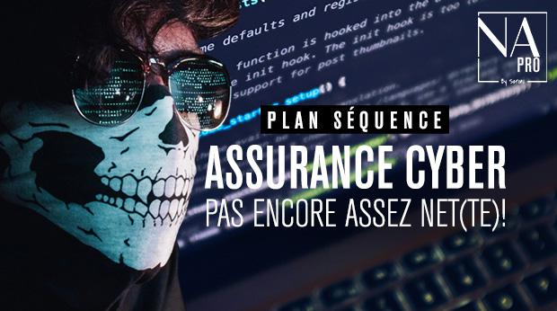 Plan séquence - L'assurance cyber  pas encore assez net(te) !