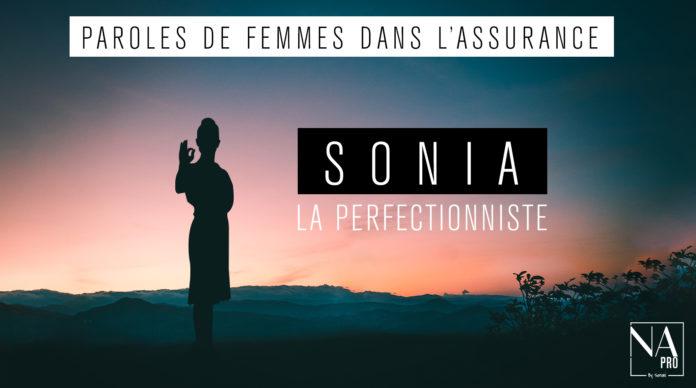 Sonia, la perfectionniste