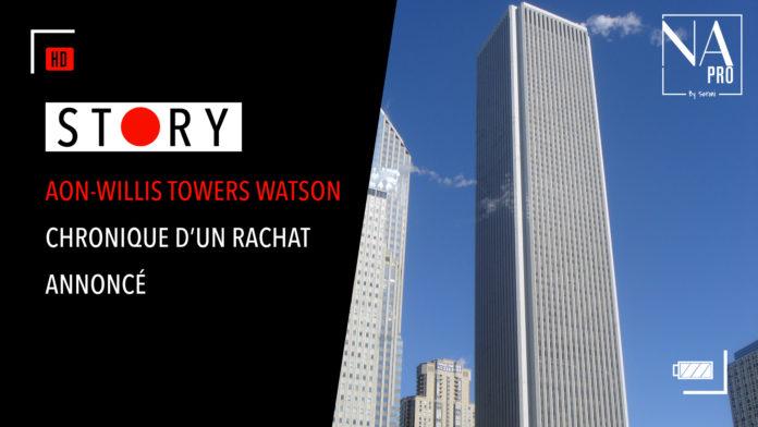 Story Aon Willis Towers Watson