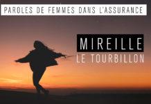 """Mireille, le tourbillon, nouveau témoignage de la série """"Paroles de femmes dans l'assurance"""""""
