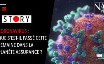 Coronavirus, que s'est-il passé cette semaine dans la planète assurance ?