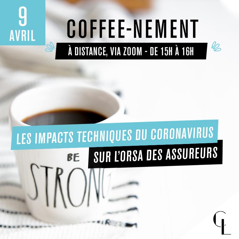Coffee-nement : Les impacts techniques du coronavirus sur l'ORSA des assureurs