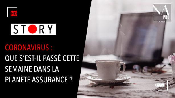 [Episode 2]Coronavirus : Que s'est-il passé cette semaine dans l'assurance ?
