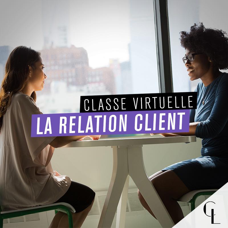 Classe virtuelle : la relation client