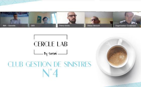 Cercle LAB : Retour sur le 4e Club Gestion de Sinistres [2019/2020]