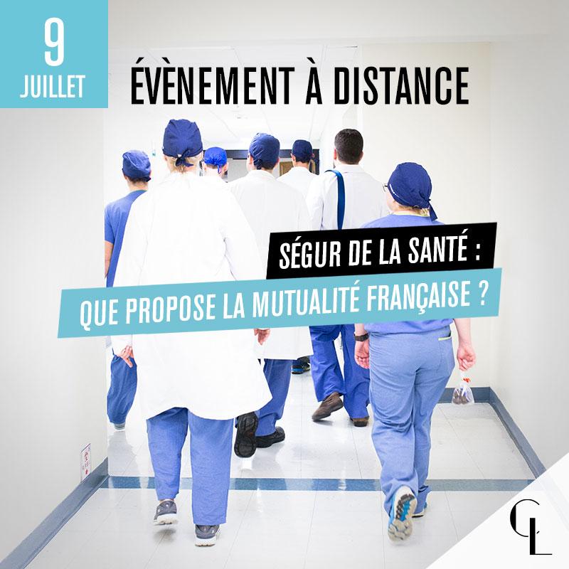 Evénement à distance - Ségur de la Santé : Que propose la Mutualité Française ?