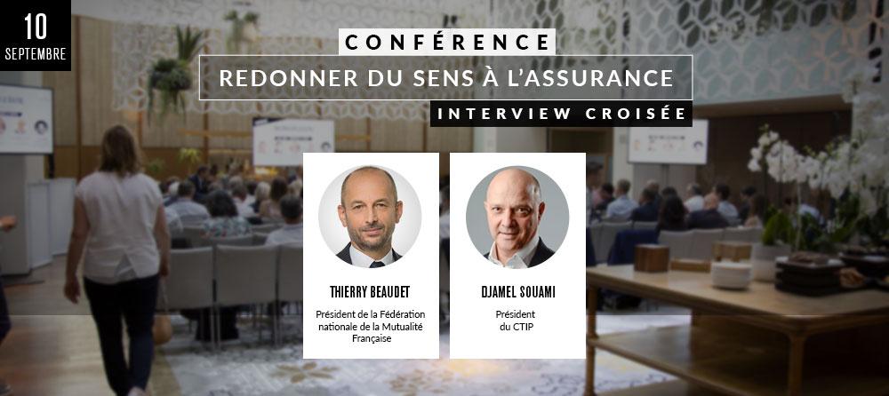CONFÉRENCE « REDONNER DU SENS À L'ASSURANCE » : INTERVIEW CROISÉE
