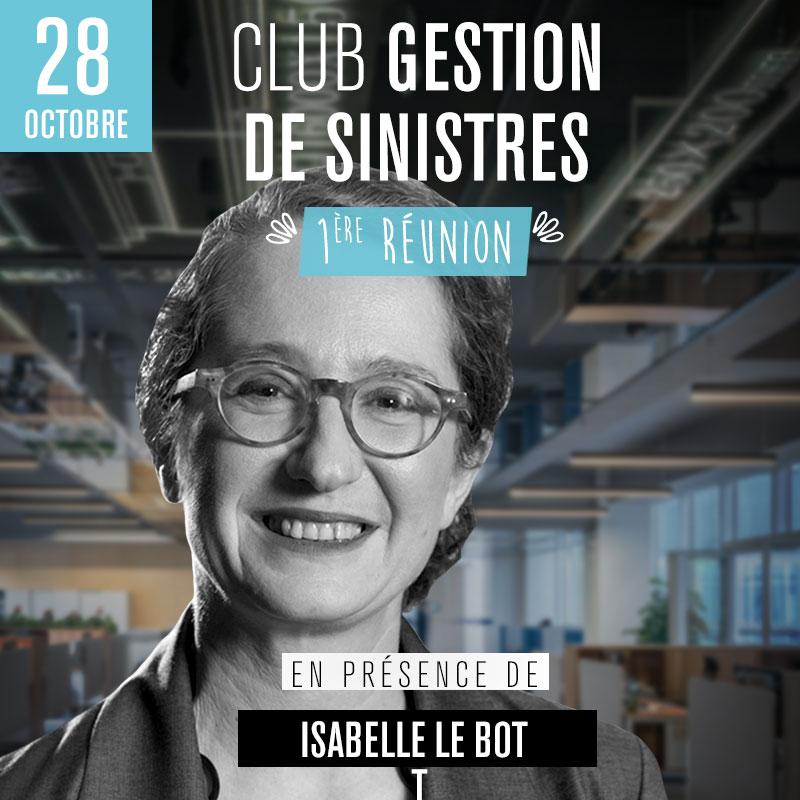 Club Gestion de Sinistres - 1ère réunion