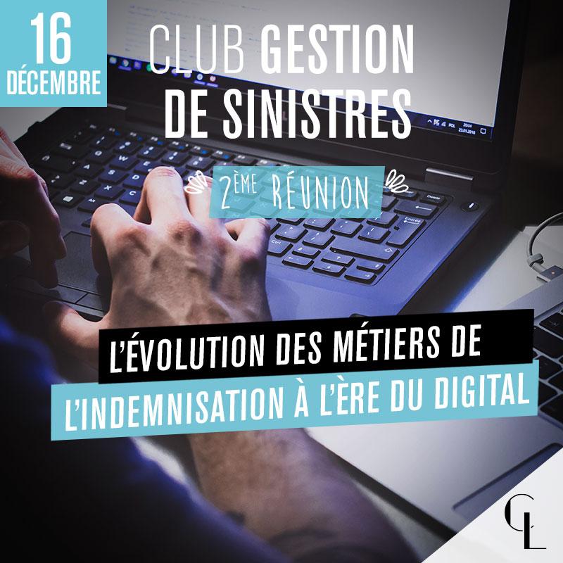 Club Gestion de Sinistres - 2ème réunion