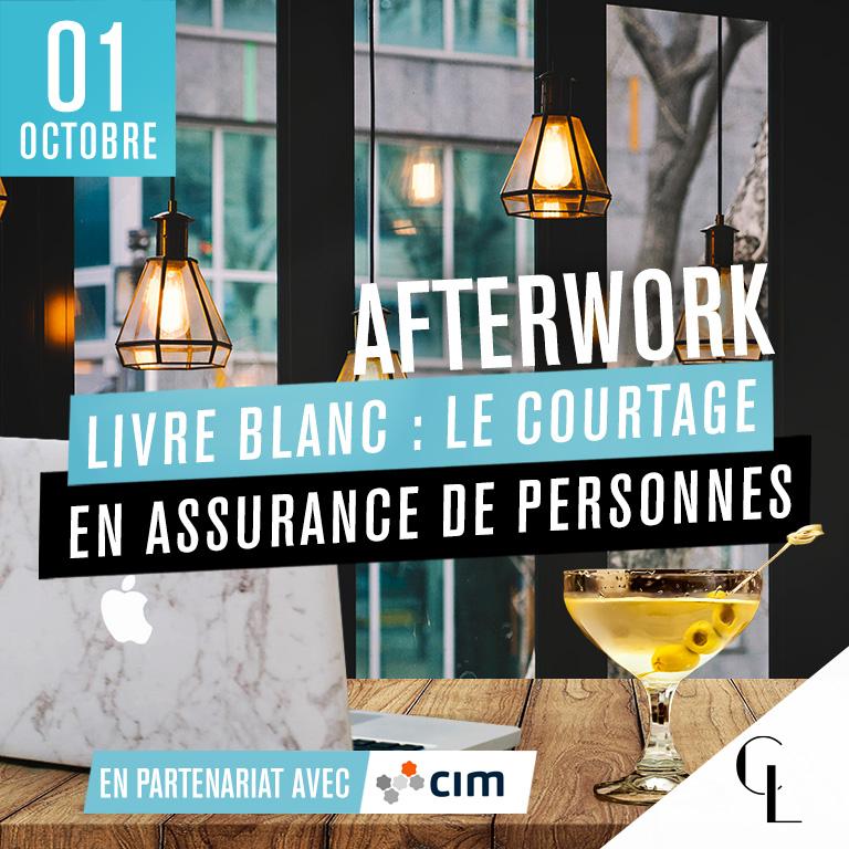 Afterwork Livre blanc avec CIM : Le courtage en assurance de personnes