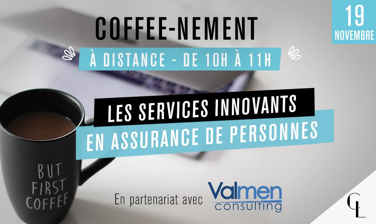 Coffee-nement à distance : les services innovants en assurance de personnes