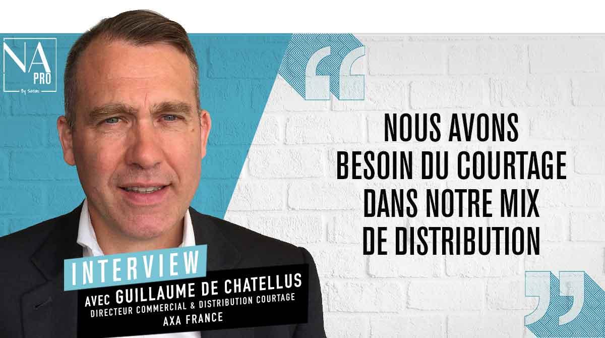 """Guillaume de Chatellus : """"Nous avons besoin du courtage dans notre mix de distribution"""""""