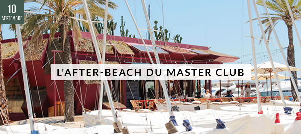 L'after-beach du Master Club