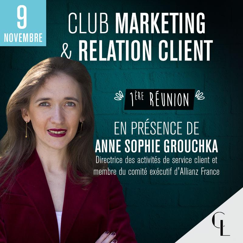 Club Marketing & Relation Client - 1ère réunion