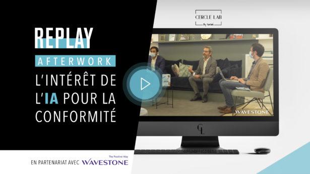 REPLAY - Afterwork : L'intérêt de l'IA pour la conformité en partenariat avec Wavestone