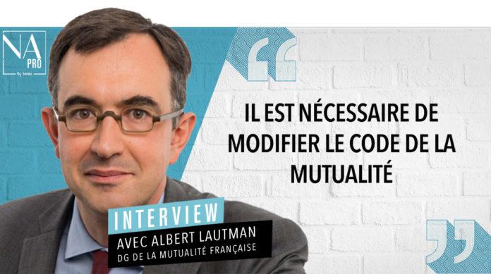 Albert Lautman est directeur général de la Mutualité Française.