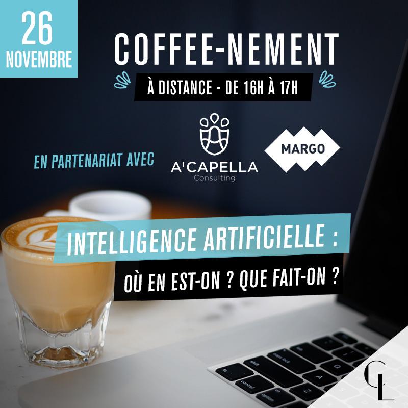 Coffee-nement - Intelligence Artificielle : où en est-on ? Que fait-on ?