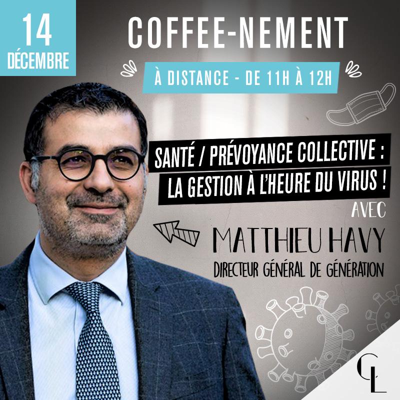 Coffee-nement : Santé / Prévoyance collective : La gestion à l'heure du virus !