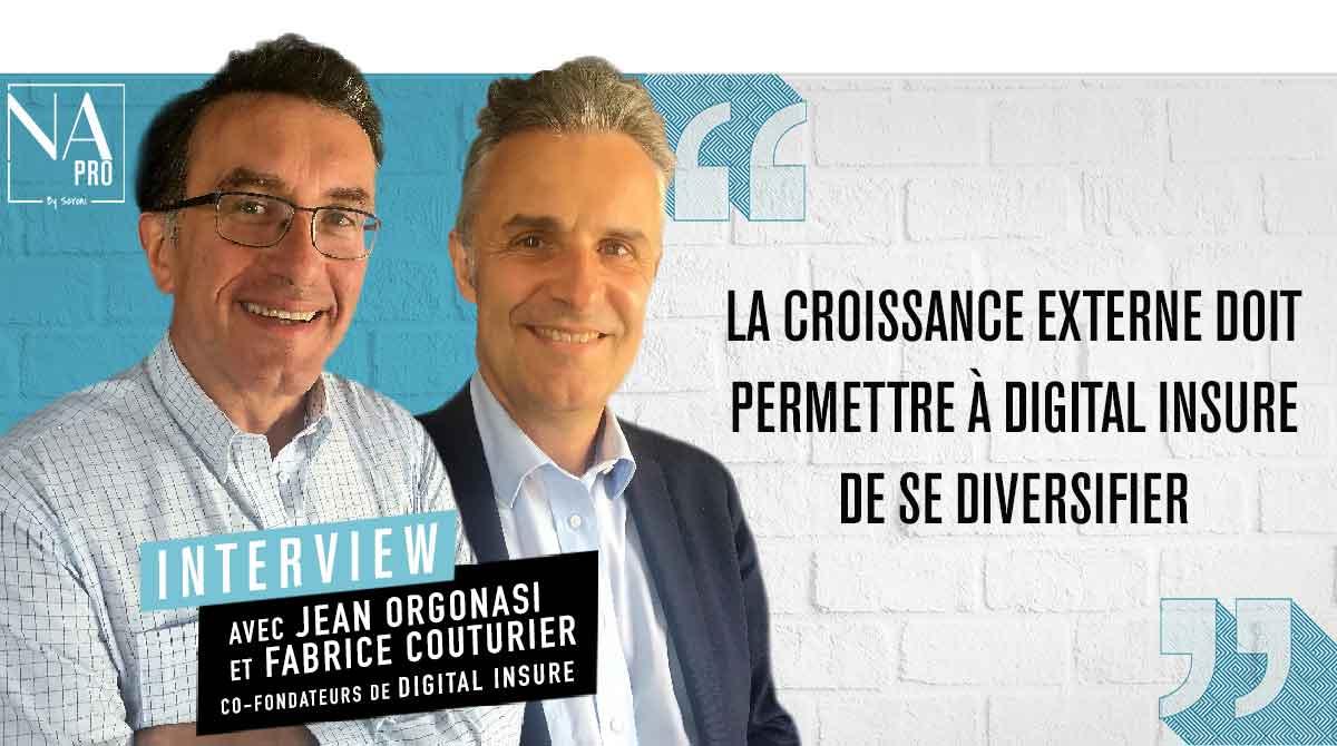 """Orgonasi / Couturier : """"La croissance externe doit permettre à Digital Insure de se diversifier"""""""