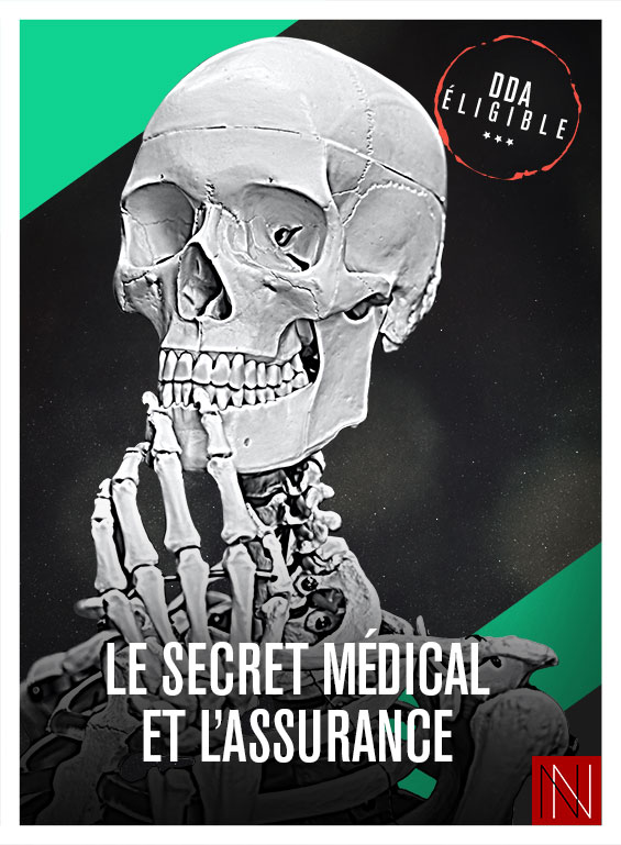Le secret médical et l'assurance