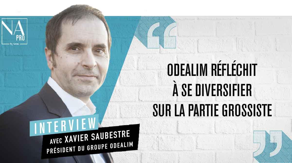"""Xavier Saubestre : """"Odealim réfléchit à se diversifier sur la partie grossiste"""""""