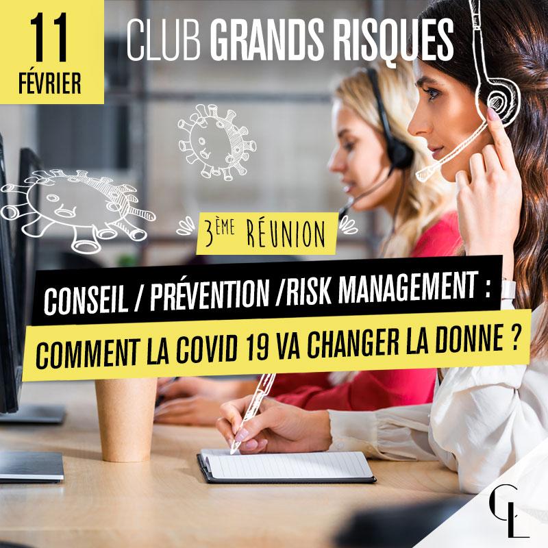 Club Grands Risques - 3ème réunion