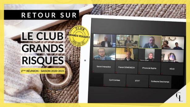 Cercle LAB - Retour sur la 2ème réunion du Club Grands Risques