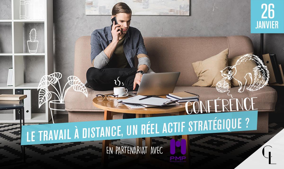 Conférence : Le travail à distance, un réel actif stratégique ?